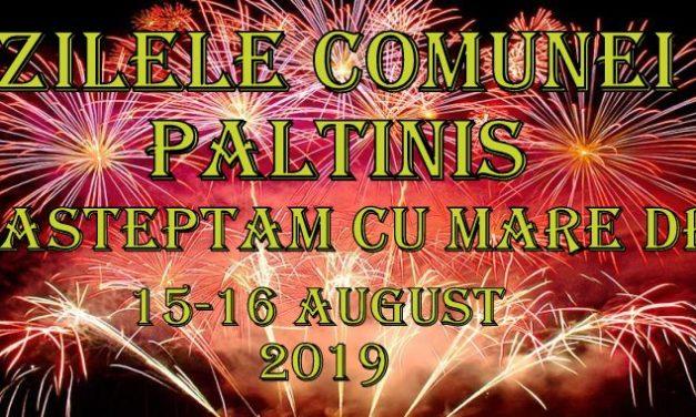 INVITAŢIE LA ZILELE COMUNEI PĂLTINIŞ 15-16 AUGUST 2019