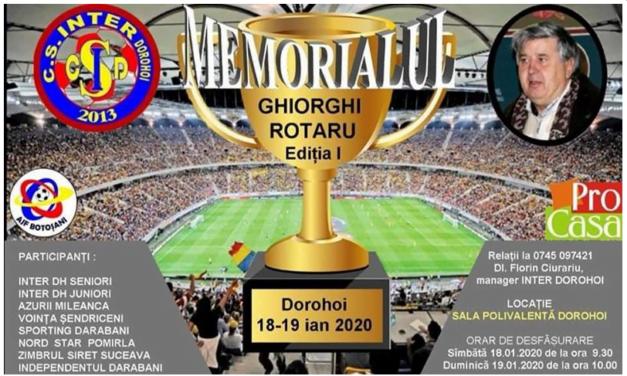 """Pe 18-19 ianuarie, în SALA POLIVALENTA a orașului Dorohoi, SC NORDIC ROMAR și ACS INTER Dorohoi organizează prima ediție a Memorialului """"Ghiorghi Rotaru""""."""