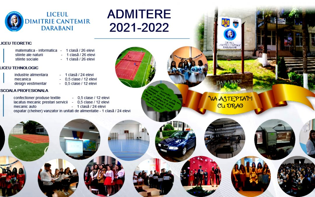ADMITERE  2021-2022 LA LICEUL DIMITRIE CANTEMIR DARABANI